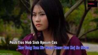 hmong song - xav tuag huaj cheej rau koj ntsia