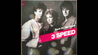 3 speed - Back on the street