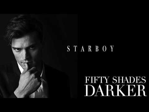 The Weeknd Starboy From the Fifty Shades Darker ft Daft Punk Official Audio