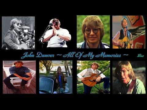 John Denver ~ All Of My Memories ~ Baz
