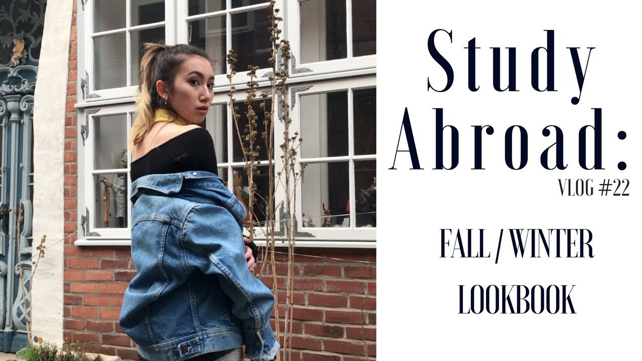 Study Abroad: Fashion & Lifestyle | Fall / Winter Lookbook 2