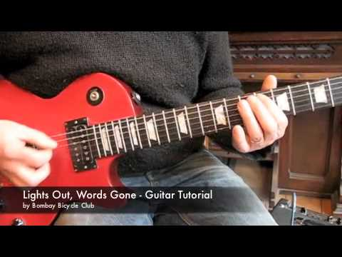 Lights Out Words Gone - Guitar Tutorial - Bombay Bicycle Club - YouTube