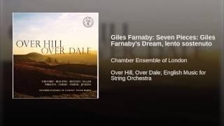 Giles Farnaby: Seven Pieces: Giles Farnaby's Dream, lento sostenuto