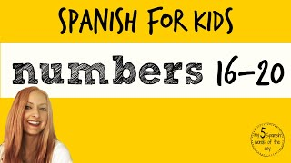 Spanish for Kids | Numbers 16-20 in Spanish