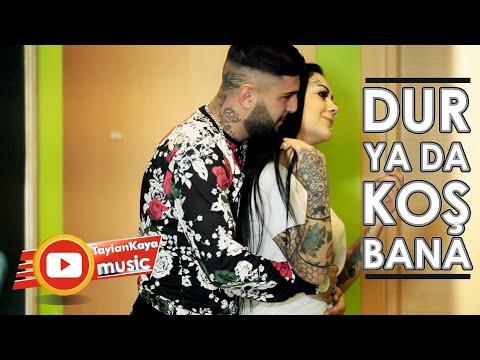Taylan Kaya - Dur Ya Da Koş Bana - (2018 Veda Klip)