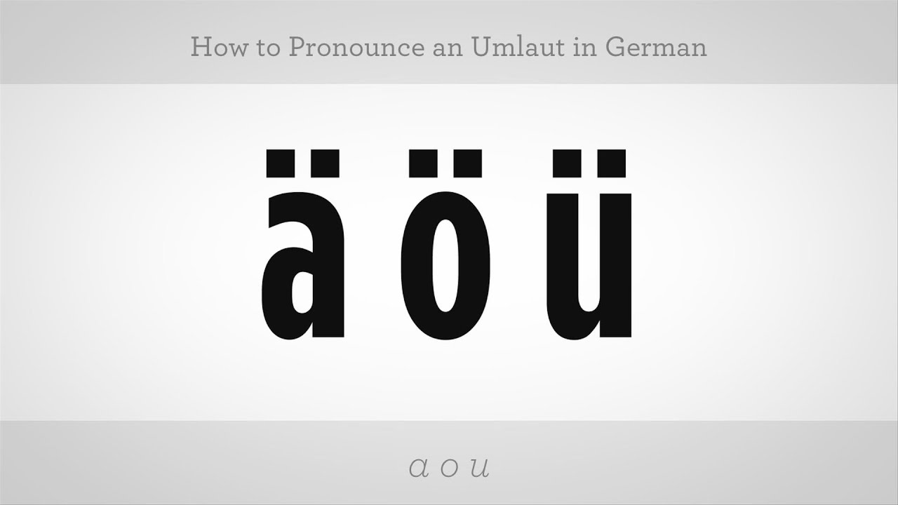 How To Pronounce An Umlaut German Lessons Youtube