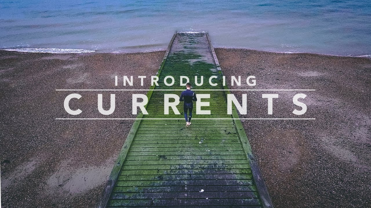 03 // INTRODUCING CURRENTS