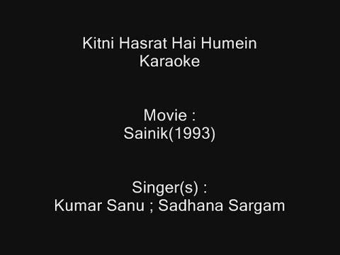 Kitni Hasrat Hai Humein - Karaoke - Sainik(1993) - Kumar Sanu - Version-2