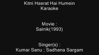 Kitni Hasrat Hai Humein - Karaoke - Sainik(1993) - Kumar Sanu