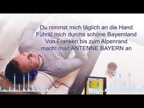"""Lyrics: Unser Song für Bayern """"Du hörst nicht irgendwen an"""" - von ANTENNE BAYERN"""