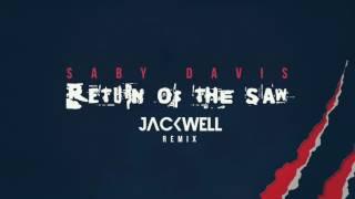 Gambar cover Saby Davis - Return Of The Saw (Jackwell Remix) (CUT)