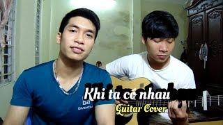 Khi ta có nhau | Will ft. Kaity | Guitar Cover