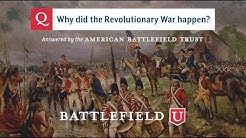 Why did the Revolutionary War happen?