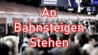 An Bahnsteigen Stehen - German Neofolk Song + English translation