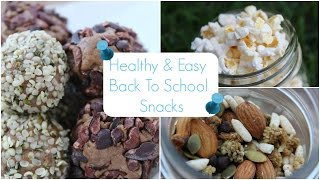 Healthy & Easy Back to School Snack Ideas Thumbnail
