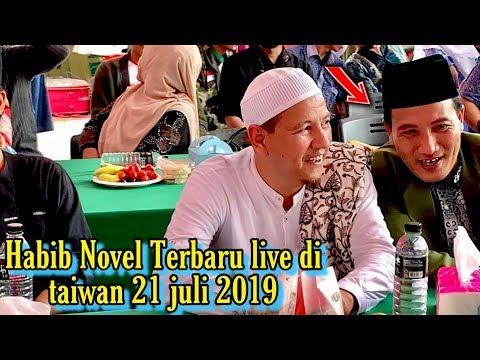 🔘 Tabligh Akbar HABIB NOVEL ALAYDRUS Terbaru Live Gemparkan Taipei Taiwan 21 Juli 2019