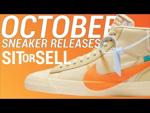 2018 Sneaker Releases: October SIT or SELL (Part 1)