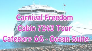 Carnival Freedom Cabin 7243 Ocean Suite Room Tour