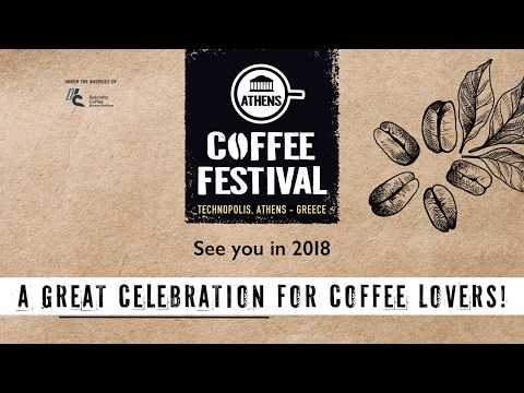 ATHENS COFFEE FESTIVAL 2017 - POST SHOW VIDEO