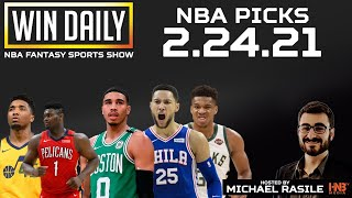 Win Daily: NBA 2.24.21 DFS & Betting Picks | Hosted by @MichaelRasile1