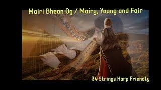 🍀 Learn Harp  | Mairi Bhan Og / Mairy, young and fair - Scotland 🍀