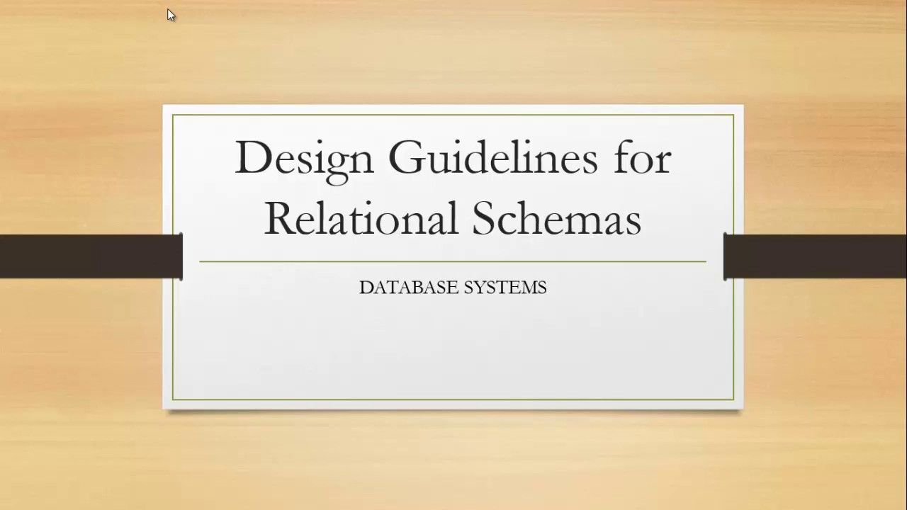 Informal Design Guidelines For Relational Schemas With Examples Youtube