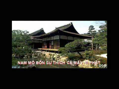 Nam Mo Bon Su Thich Ca Mau Ni Phat - Part 3 - Niem 108 bien - 2009 .avi