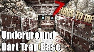7 Days to Die - Underground Dart Trap Base - Can it stop a Blood Moon Horde?