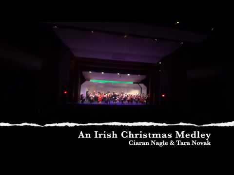 An Irish Christmas Medley - Ciaran Nagle & Tara Novak - with the Boston Civic Symphony
