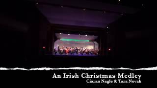 An Irish Christmas Medley - Ciaran Nagle & Tara Novak - with the Boston Civic Symphony