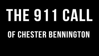 Chester Bennington 911 Call - Rest In Peace