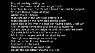 Repeat youtube video Dizzee Rascal Love This Town Lyrics