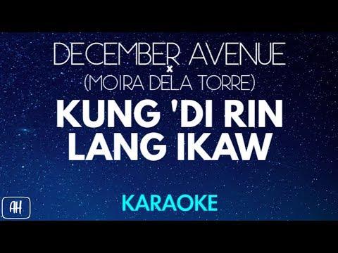 December Avenue & Moira Dela Torre - Kung Di Rin Lang Ikaw (Karaoke/Acoustic Version Instrumental)