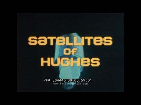 HUGHES AIRCRAFT COMPANY   SYNCOM, WESTAR, SBS & ANIK-C  SATELLITE SYSTEMS 50444b