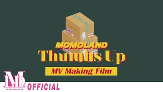 "모모랜드(MOMOLAND) ""Thumbs Up"" MV Making Film"