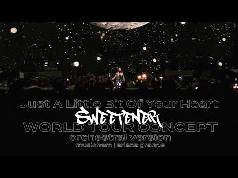 ariana-grande---just-a-little-bit-of-your-heart-(sweetener-world-tour-orchestral-concept)