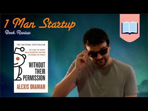 📖 The Most Inspirational Book I've Read – Without Their Permission By Alexis Ohanian – A Book Review