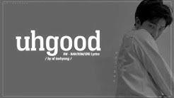 RM - uhgood (어긋) (Han/Rom/Eng Lyrics) [ mono; mixtape ]