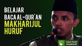 Video Belajar Baca Al-Qur'an: Makharijul Huruf (Makhroj) - Ustadz Novtriadi download MP3, 3GP, MP4, WEBM, AVI, FLV Oktober 2018