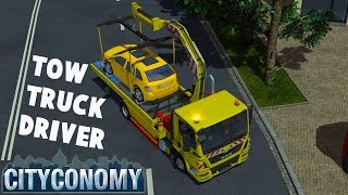 Cityconomy Gameplay - TOW TRUCK DRIVER