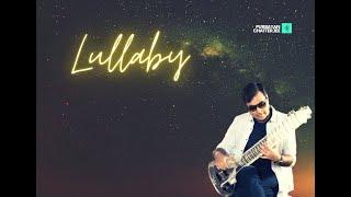 Lullaby   Purbayan Chatterjee   Indraadiip Dasgupta   Nakul Chugh