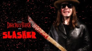 Dross Dark Tales of Terror: Slasher