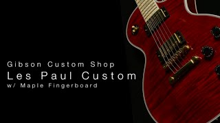 Gibson Custom Shop Les Paul Custom W/ Maple Fingerboard  •  Wildwood Guitars Overview