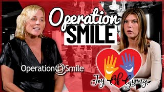 Improving Health and Dignity through Safe Surgery | Operation Smile | The Joy of Giving