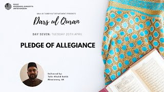 Daily Dars ul Quran: Pledge of Allegiance