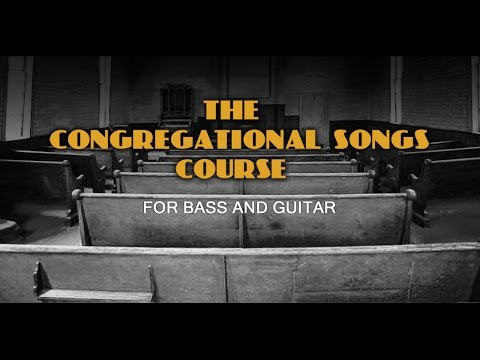 Learn How to Play Gospel Congregational Songs on Bass and Guitar