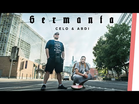 Celo & Abdi | GERMANIA