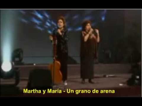 Un grano de arena   Martha y María