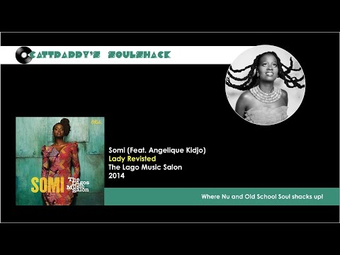 Somi (Feat. Angelique Kidjo)- Lady Revisited (2014)