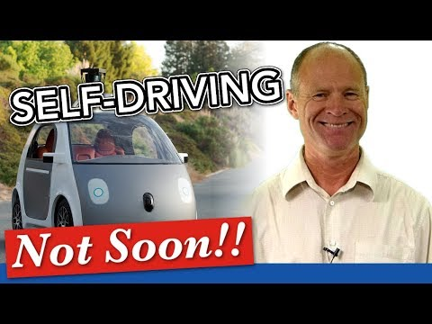 Self-Driving and Autonomous Vehicles & 6 Reasons Why These Won't Be Coming Soon | Driving Smart